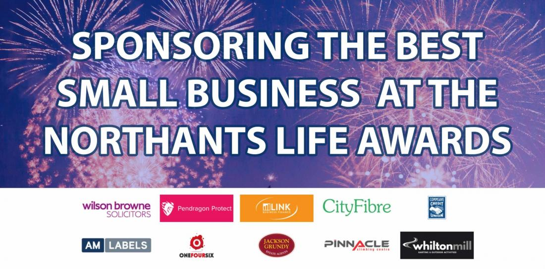 We Are Sponsoring The Best Small Business Category At The Northants Life Awards