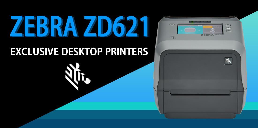 Invest In The Best With Zebra ZD621 Desktop Printers