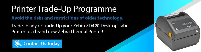 ZD420 zebra trade up programme