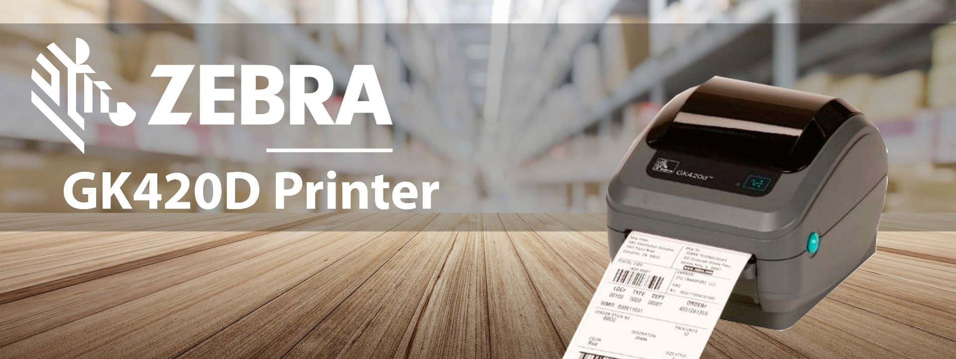 Zebra GK420D direct thermal printer banner